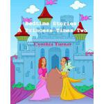 预订 Bedtime Stories: A Princess Times Two [ISBN:978061579346