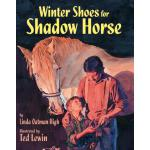预订 Winter Shoes for Shadow Horse [ISBN:9781563974724]