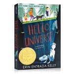 你好宇宙Hello, Universe 英文原版 2018纽伯瑞金奖 儿童文学小说 插图故事书 Erin Entrad