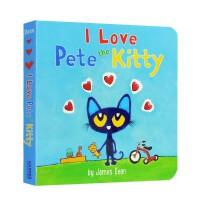 进口英文原版 I Love Pete the Kitty 我爱小皮特猫 纸板 3-6岁