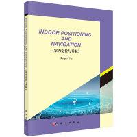 室内定位与导航(英文版)(Indoor Positioning and Navigation)