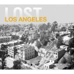 预订 Lost Los Angeles [ISBN:9781909815599]