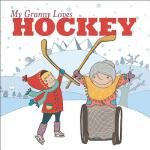 预订 My Granny Loves Hockey [ISBN:9781772290387]