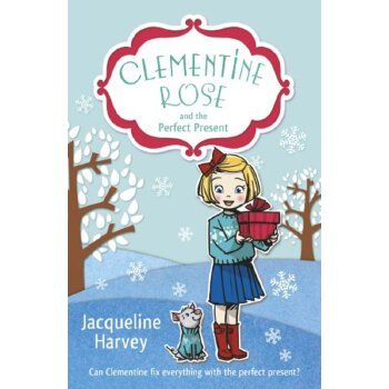Clementine Rose and the Perfect Present    ISBN:9781849418737