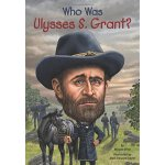 Who Was Ulysses S. Grant? ISBN:9780448478944