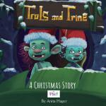 预订 Truls and Trine - A Christmas Story [ISBN:9781540473110]