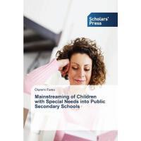 【预订】Mainstreaming of Children with Special Needs Into Publi