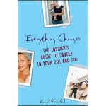 预订 Everything Changes: The Insider's Guide to Cancer in You