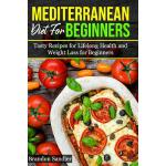 预订 Mediterranean Diet For Beginners: Tasty recipes for Life