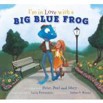 预订 I'm in Love with a Big Blue Frog [With CD (Audio)] [ISBN