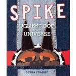 预订 Spike: Ugliest Dog in the Universe [ISBN:9781442414525]