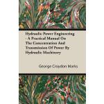 预订 Hydraulic Power Engineering - A Practical Manual on the
