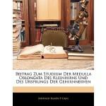 【预订】Beitrag Zum Studium Der Medulla Oblongata Des Kleinhirn