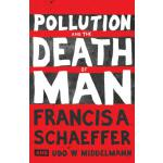【预订】Pollution and the Death of Man