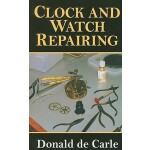 预订 Clock and Watch Repairing [ISBN:9780719803802]