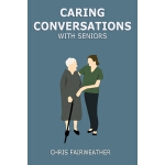预订 Caring Conversations With Seniors [ISBN:9781089412489]
