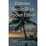 预订 Diabetes Record Book - Pocket Edition: For Blood Glucose