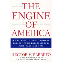 美国成功的50位小企业CEO经营战略The Engine of America : The Secrets to Sm