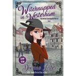 预订 Witchnapped in Westerham: Large Print Version [ISBN:9780