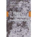 预订 Tt Viruses: The Still Elusive Human Pathogens [ISBN:9783