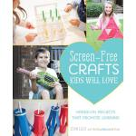预订 Screen-Free Crafts Kids Will Love: Fun Activities That I