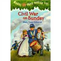 神奇树屋 英文原版 Civil War On Sunday (Magic Tree House #21)