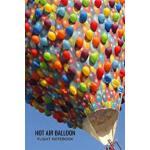 预订 Hot Air Balloon Flight Notebook: Flight Log to Write In