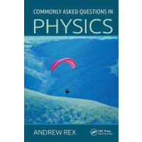 【预订】Commonly Asked Questions in Physics 9781138429567