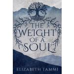 预订 The Weight of a Soul [ISBN:9781635830446]