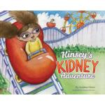 预订 Kinsey's Kidney Adventure [ISBN:9781684013760]