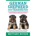 预订 German Shepherd Training: The Beginner's Guide to Traini