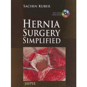 【预订】Hernia Surgery Simplified [With DVD ROM] 预订商品,需要1-3个月发货,非质量问题不接受退换货。