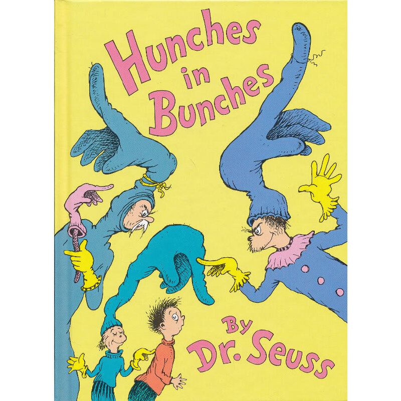 Hunches in Bunches (Classic Seuss) [Hardcover] 苏斯博士:没主意(精装) ISBN9780394855028