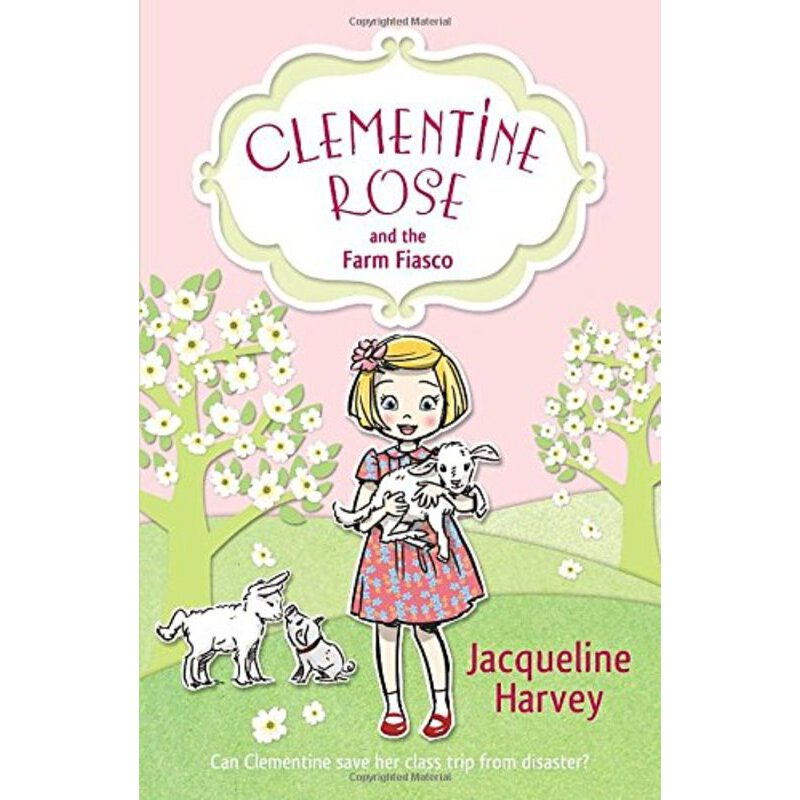 Clementine Rose and the Farm Fiasco    ISBN:9781849418744