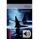 Oxford Bookworms Library: Starter Level: Orca MP3 Pack