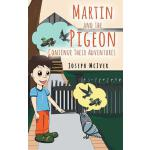 预订 Martin and the Pigeon... Continue Their Adventures [ISBN