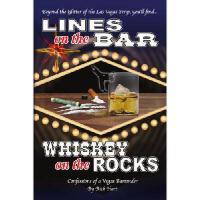 【预订】Lines on the Bar . . . Whiskey on the Rocks