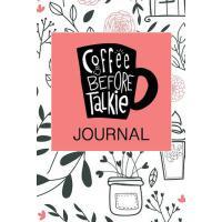 预订 Coffee Before Talkie Journal: Coffee Notebook Lined Pape
