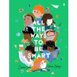 预订 All the Ways to Be Smart [ISBN:9781947534964]