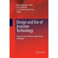 预订 Design and Use of Assistive Technology: Social, Technica