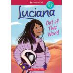 预订 Luciana: Out of This World [ISBN:9781338212723]