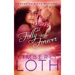 预订 Folly and Forever [ISBN:9781539988410]