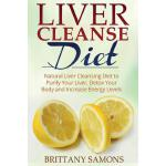 预订 Liver Cleanse Diet: Natural Liver Cleansing Diet to Puri