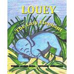 预订 Louey the Lazy Elephant [ISBN:9780615836539]