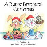 预订 A Bunny Brothers' Christmas [ISBN:9780997554120]