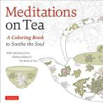 预订 Meditations on Tea: A Coloring Book to Soothe the Soul w