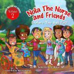 【预订】Nola the Nurse & Friends Explore the Holi Fest