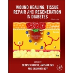 预订 Wound Healing, Tissue Repair and Regeneration in Diabete
