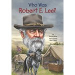 Who Was Robert E. Lee? ISBN:9780448479095