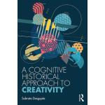 预订 A Cognitive-Historical Approach to Creativity [ISBN:9780